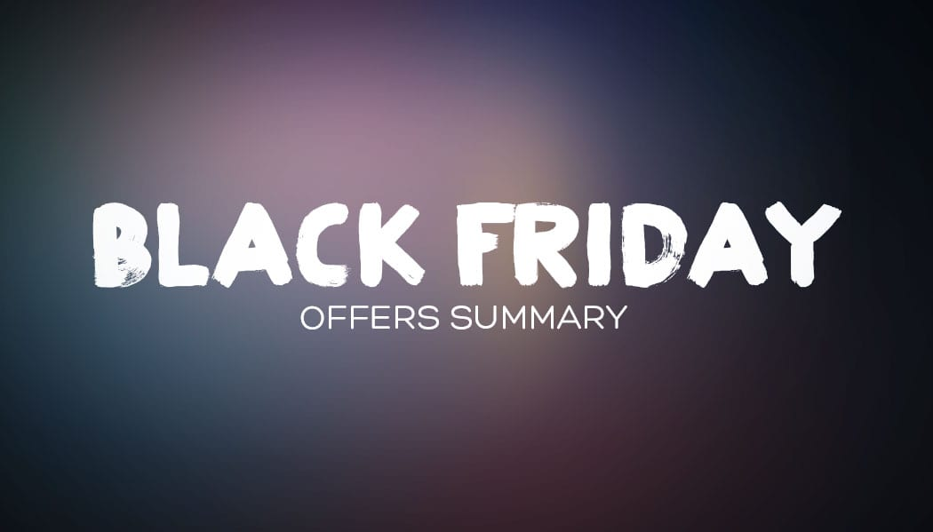 NEWS: Black Friday Offers